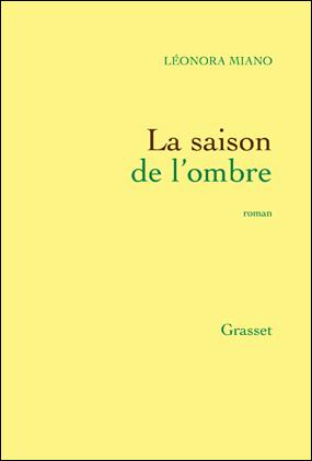 La saison de l'ombre - Léonora Miano