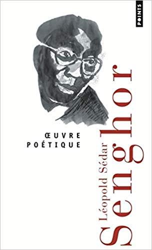 Oeuvre poétique, Léopold Sédar Senghor