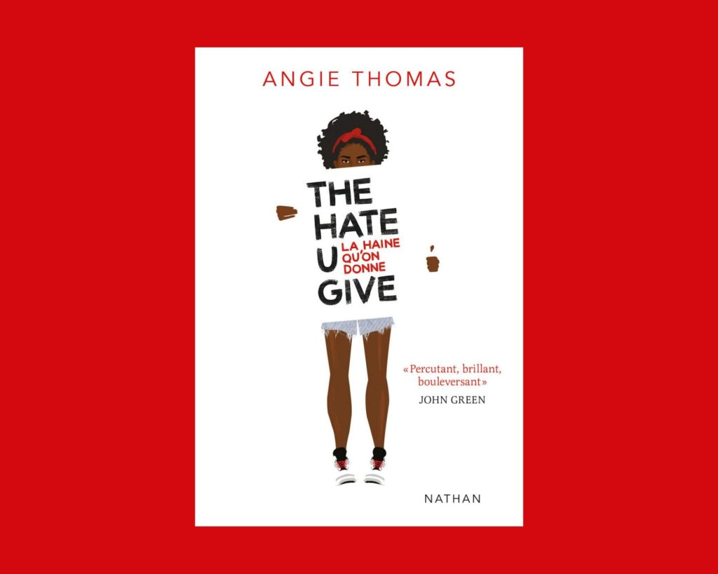 Couverture du roman The hate you give d'Angie Thomas