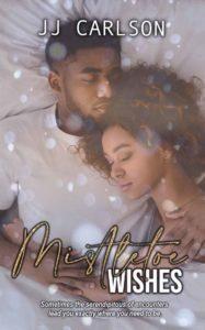 Mistletoe wishes - JJ Carlson
